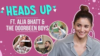 Alia Bhatt and The Doorbeen boys' EPIC FAIL in a HILARIOUS Heads Up Challenge | Prada | Lamberghini