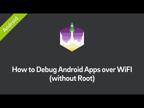 How To Debug Android Apps Over WiFI (without Root)