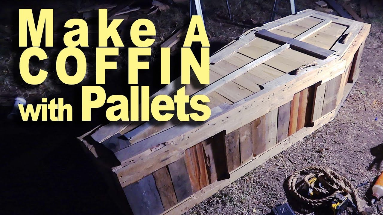 How To Make Your Own Coffin For Free You