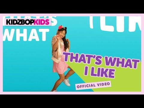 KIDZ BOP Kids – That's What I Like (Official Music Video) [KIDZ BOP 35]