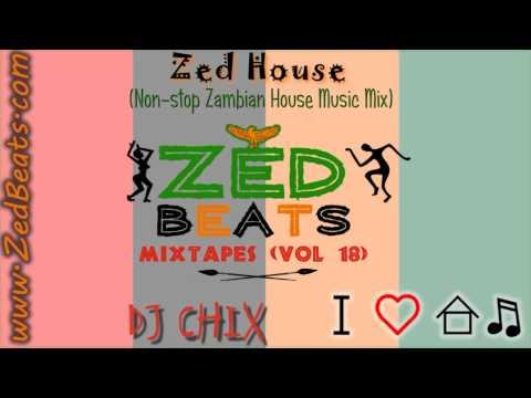 ZedBeats Mixtapes (Vol. 18) - Zed House (Non-Stop Zambian House Music Mix)