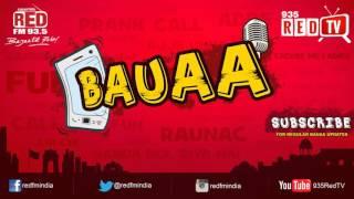 Bauaa by RJ Raunac - Izzat ki Roti