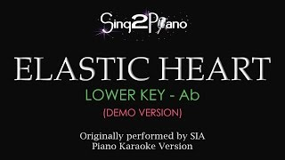 Elastic Heart (Lower Key Ab - Piano Karaoke demo) Sia