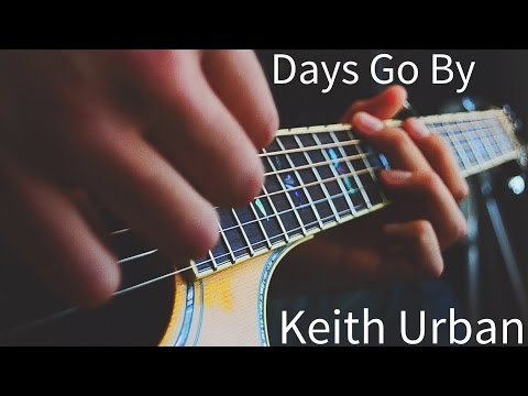 Days Go By by Keith Urban (Acoustic Jam)