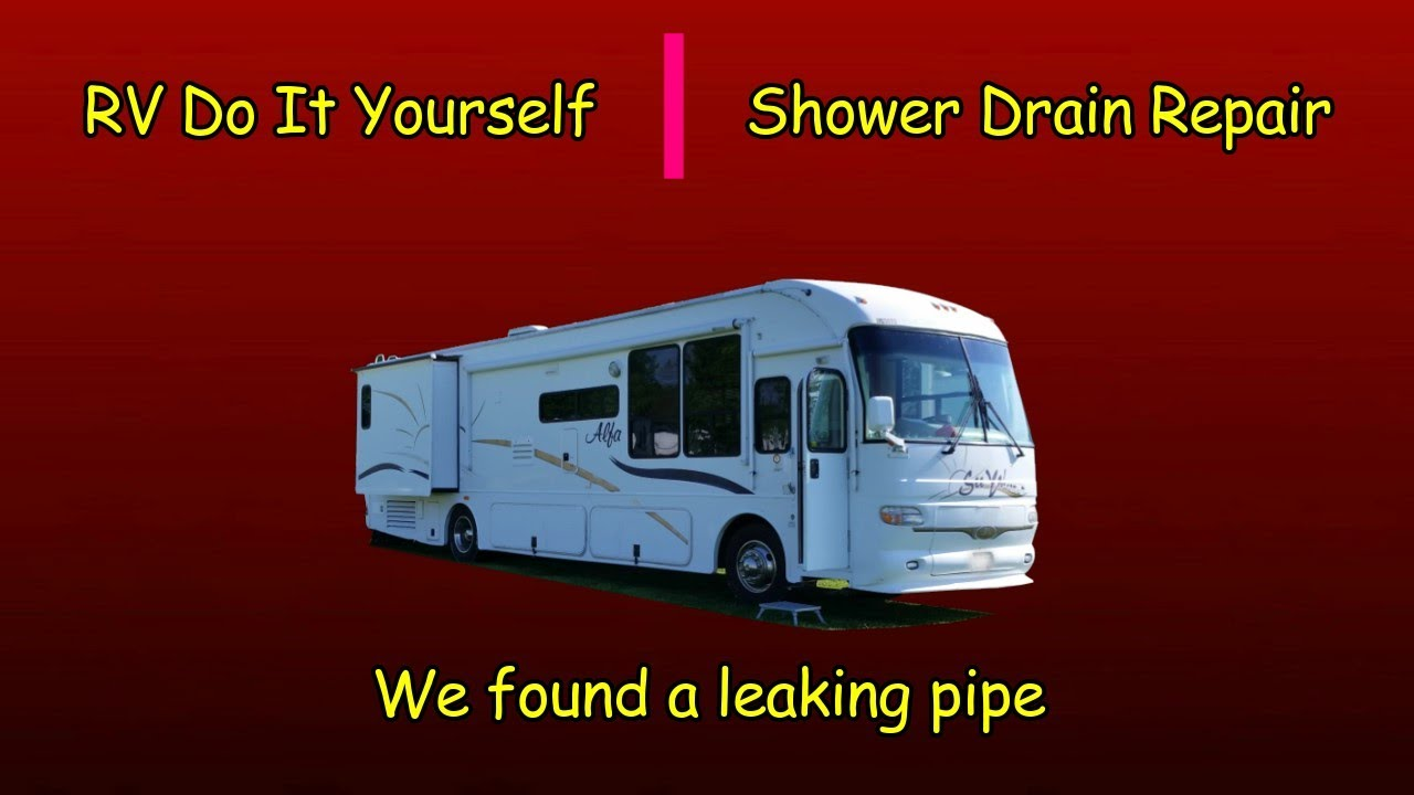 RV Do It Yourself - Shower Drain Repair - YouTube
