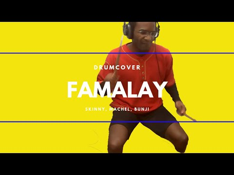 Skinny Fabulous, Machel Montano, Bunji Garlin - Famalay | Drumcover & Instruction