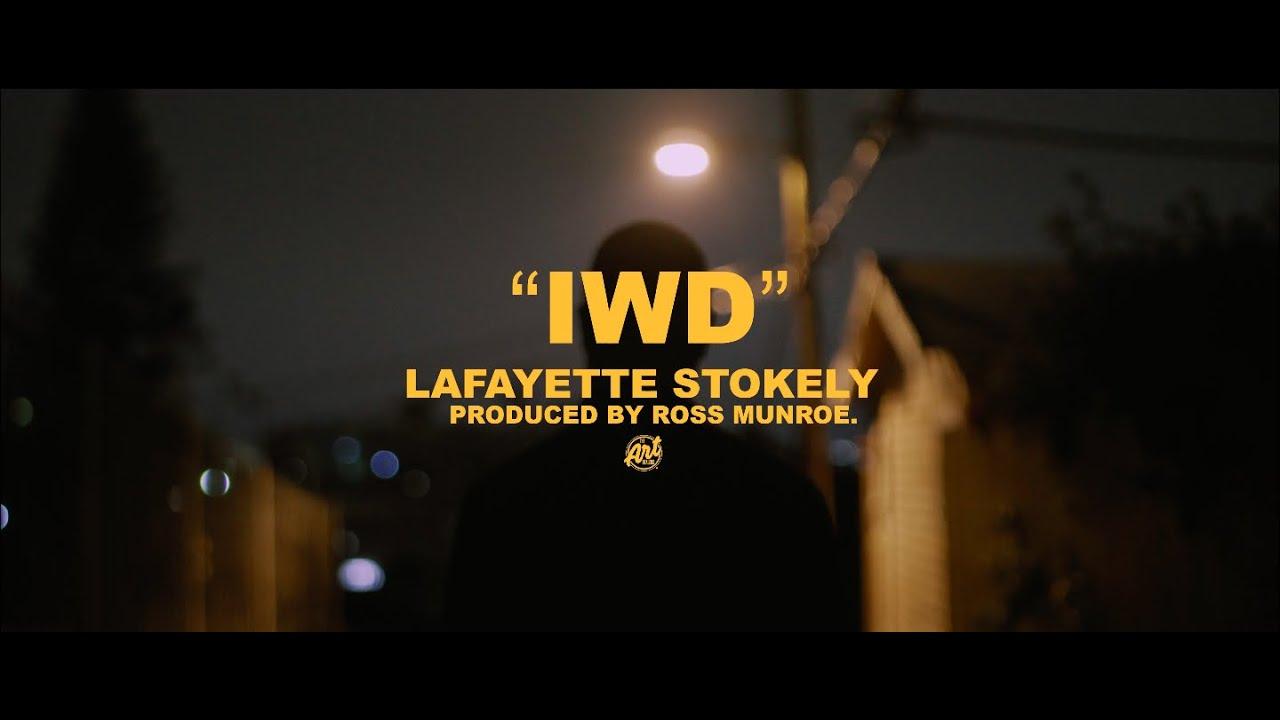 """Lafayette Stokely - """"IWD"""" (Video)"""