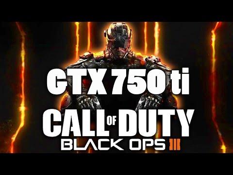 COD: Black Ops III | GTX 750 ti