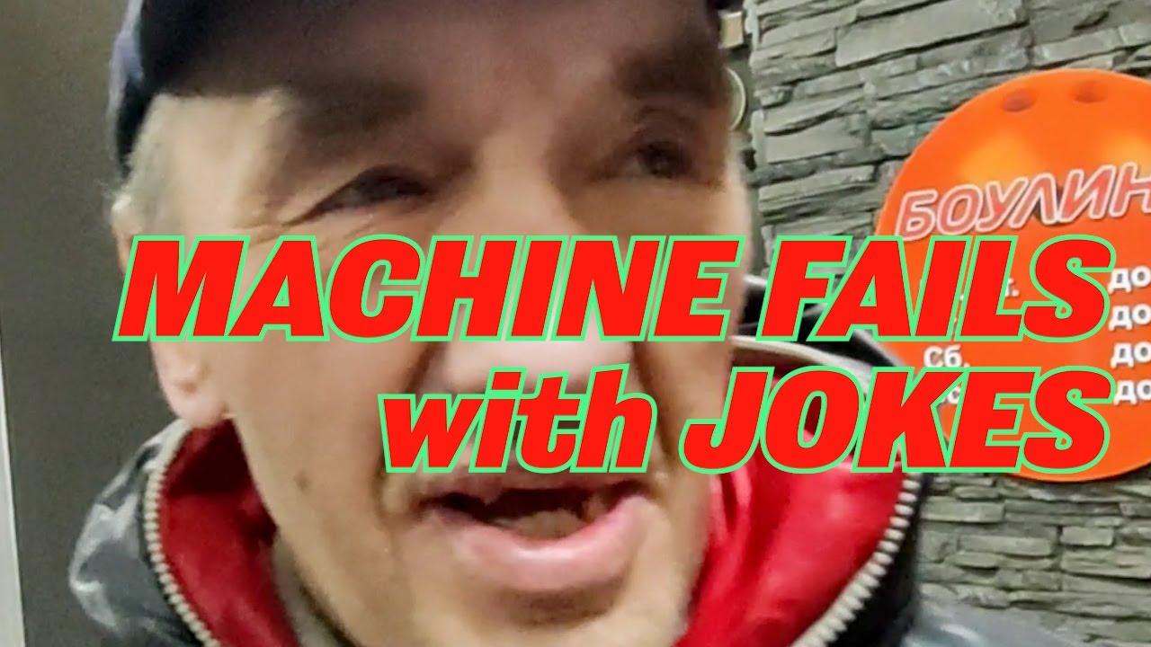 Machine Fails with Jokes #FunnyVideos