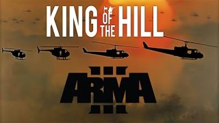 ARMA 3 King Of The Hill