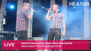 Heaton - Sweet Dreams/Dirty Diana (Live at Manchester Pride Main Stage)