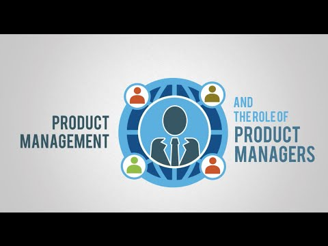 Product Management And The Role Of Product Managers