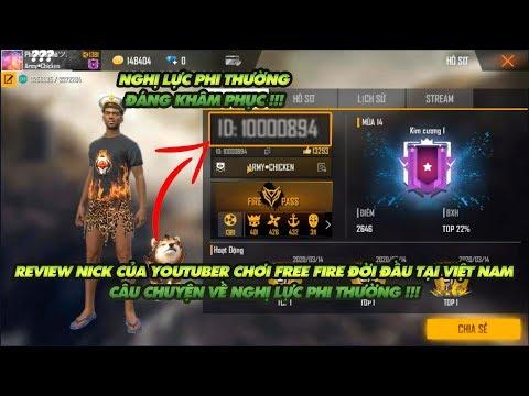 Garena Free Fire| Review Nick Của Youtuber Chơi Game Free Fire Thứ 850 Server Việt Nam - Đó Là Ai ?
