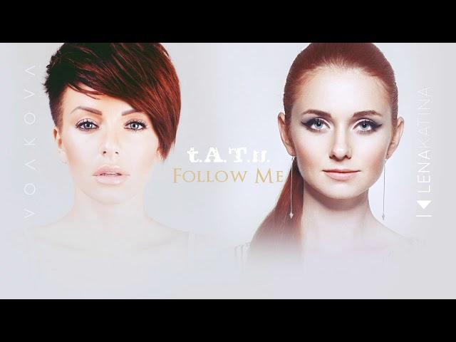 Tatu - Follow Me
