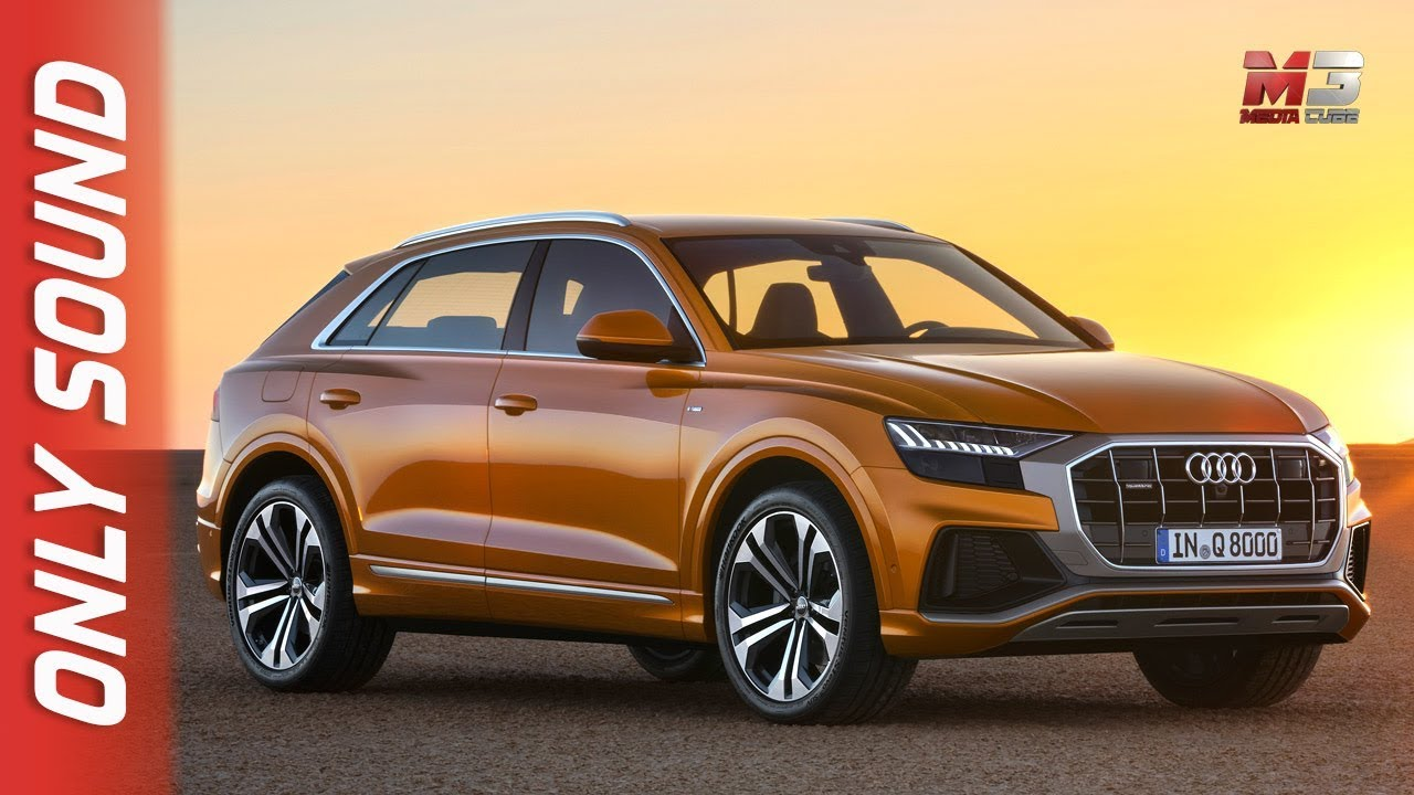 New Audi Q8 2018 First Test Drive Only Sound Youtube