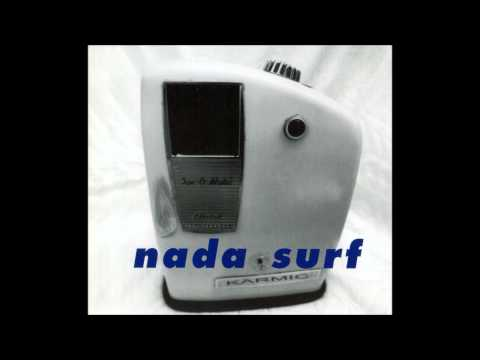 Nada Surf - Everybody Lies