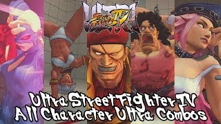 Ultra Street Fighter IV: All Character Ultra Combos 1 & 2 【FULL HD】