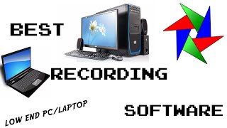 Best Recording Software for Low End PC/Laptops