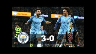 MANCHESTER CITY VS FULHAM 3-0 SOCCER HIGHLIGHTS AND GOALS 16 Sep 2018