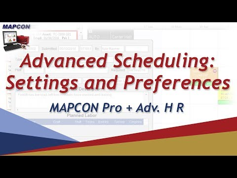 Advanced Scheduling:  Settings And Preferences  -MAPCON CMMS