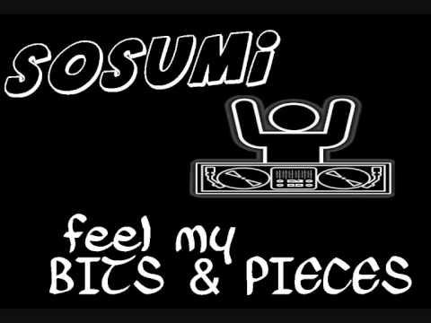 SOSUMI - FEEL MY BITS & PIECES - YouTube