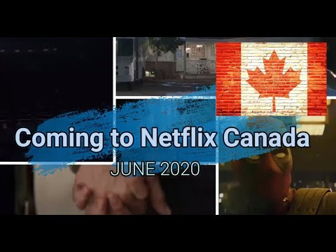 Coming To Netflix Canada June 2020