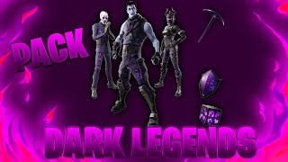 NOUVEAU PACK DARK LEGENDS ! (Fortnite Battle Royale)