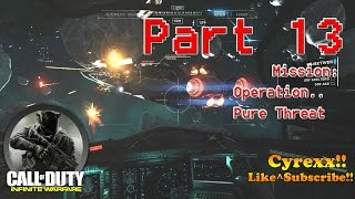 Call of Duty Infinite Warfare walkthrough Gameplay Part 13 Pure Threat (1080p 60FPS) Campaign