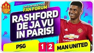 RASHFORD'S DE JA VU IN PARIS! PSG 1-2 Man United   LIVE Fan Forum