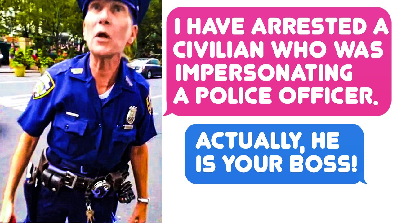 I've Arrested A Civilian Who Was Impersonating A Police Officer - He Is Your Boss! r/IDOWorkHereLady