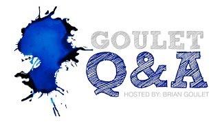Goulet Q&A Episode 16, Correspondence- Ink Nouveau