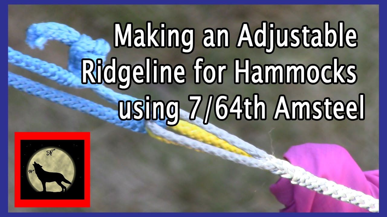 making an adjustable ridgeline for hammocks using 7 64th amsteel making an adjustable ridgeline for hammocks using 7 64th amsteel      rh   youtube