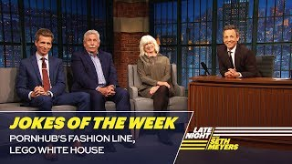 Seth's Favorite Jokes of the Week: PornHub's Fashion Line, Lego White House