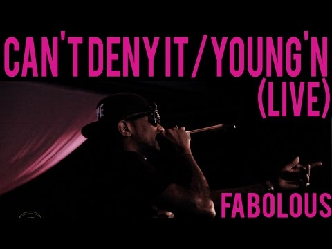 FABOLOUS - Can't Deny It / Young'n (LIVE...