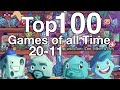 Top 100 Games of all Time (20-11)