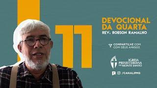 DEVOCIONAL DA QUARTA #11 - Rev. Robson Ramalho | 10/06/2020