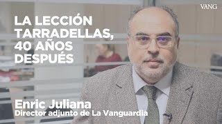La lección Tarradellas, 40 años después | Enric Juliana