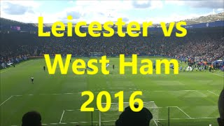 Most eventful game!!! Leicester vs West Ham 2016