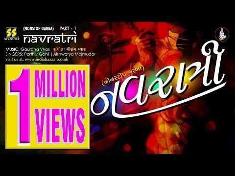 Navratri Part 1: Nonstop Raas Garba by Parthiv Gohil, Aishwarya Majmudar | Music: Gaurang Vyas