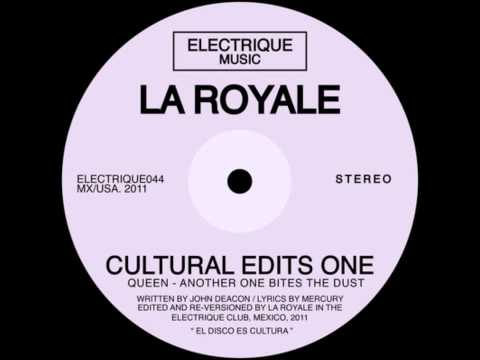 Another One Bites The Dust - Queen (La Royale Edit)