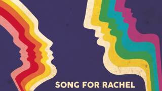 Chango - Song For Rachel