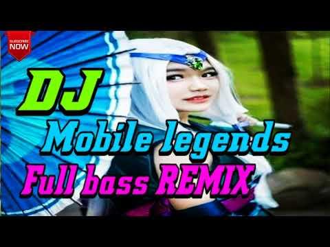 DJ Mobile legends full bass REMIX mantap puooool..........