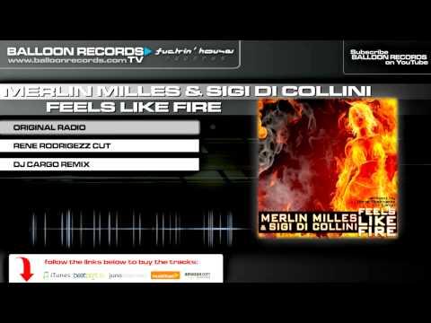 Merlin Milles & Sigi Di Collini - Feels Like Fire (Original Radio Mix)