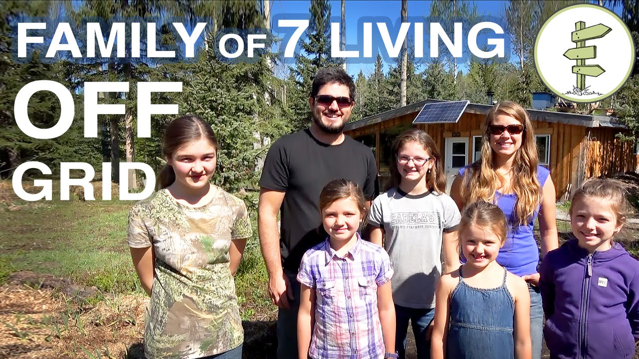 family of 7 living completely off-grid in northern canada! - youtube