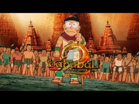 Baahubali 2 - The Conclusion || NOBITA Version || REMADE TRAILER