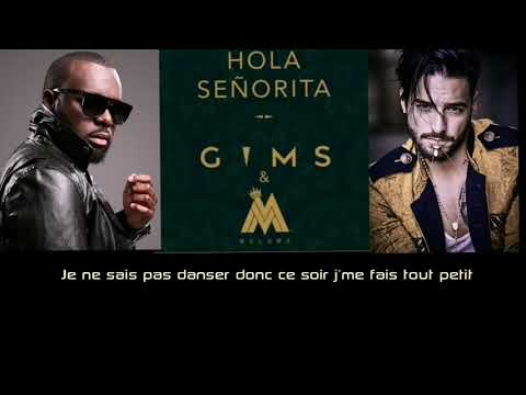 MAÎTRE GIMS FEAT MALUMA - Hola Señorita (Official Music Lyrics - 2019)