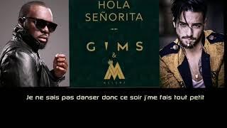MAÎTRE GIMS FEAT MALUMA - Hola Señorita ( Music Lyrics - 2019)