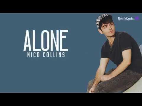 Hasil gambar untuk nico collins alone lyrics