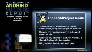 Android Builders Summit 2013 - LLVMLinux: Compiling Android with LLVM