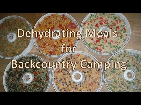 Dehydrating Meals for Backcountry Camping